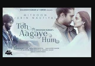 toh-aagaye-hum-song