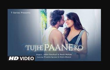 tujhe-paane-ko-song