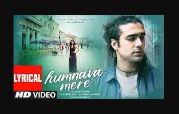 humnaya-mere-song